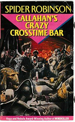 Callahan's Crazy Crosstime Bar by Robinson, Spider Paperback Book The Cheap Fast