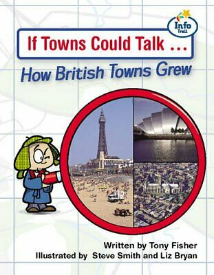 If Towns could talk Info Trail Fluent Book 7 (LITE... by Coles, Martin Paperback