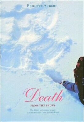 Death from the Snows by Aubert, Brigitte Hardback Book The Cheap Fast Free Post