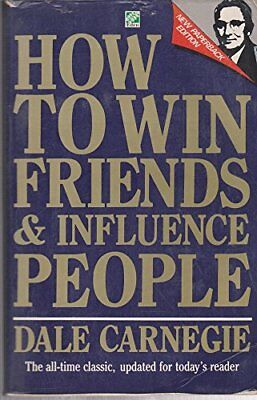 How to Win Friends Influence P by Carnegie, Dale Book The Cheap Fast Free Post
