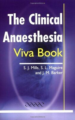 The Clinical Anaesthesia Viva Book by Barker, Julian M. Paperback Book The Cheap