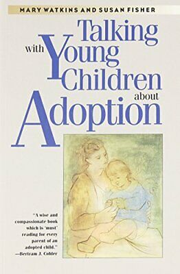 Talking with Young Children about Adoption by Fisher M D, Dr Susan Book The