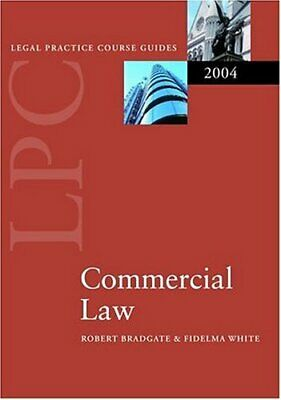 LPC Commercial Law 2004 (Legal Practice Course Gu... by White, Fidelma Paperback