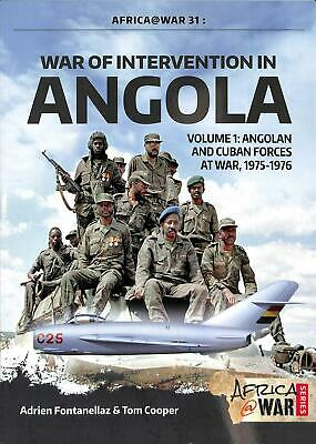 War of Intervention in Angola: Volume 1: Angolan and Cuban Forces at War, 1975-1