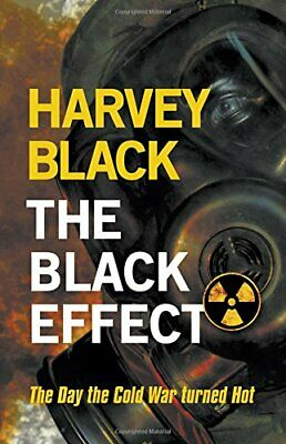 The Black Effect (Cold War) by Black, Harvey Book The Cheap Fast Free Post