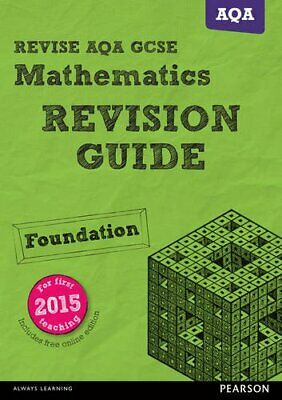 REVISE AQA GCSE (9-1) Mathematics Foundation Revision Guid... by Smith, Mr Harry