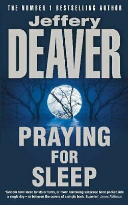 Praying for Sleep by Deaver, Jeffery Paperback Book The Cheap Fast Free Post