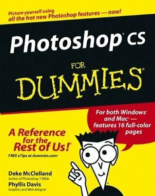Photoshop CS For Dummies (For Dummies (Computers)) by Davis, Phyllis Paperback