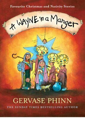 A Wayne in a Manger by Phinn, Gervase Hardback Book The Cheap Fast Free Post