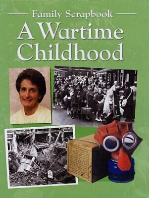 A Wartime Childhood (Family Scrapbook S.) by Gardner, Faye Paperback Book The