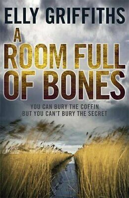 A Room Full of Bones: The Dr Ruth Galloway Mysteries 4 by Griffiths, Elly Book