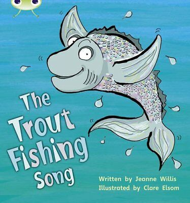Bug Club Phonics Bug Set 21 The Trout Fishing Song by Willis, Jeanne Paperback