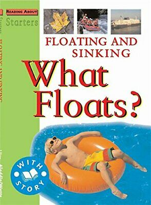 Starters: L2: Floating and Sinking: What Floats? by Ross, Stewart Paperback The