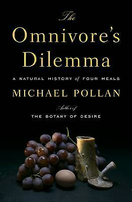 The Omnivore's Dilemma : A Natural History of Four Meals  (ExLib, NoDust)