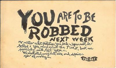 """Rare Theater Play Advertising Postcard """"The Bat""""  You are to be Robbed 1921"""