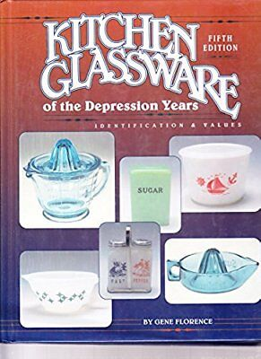 Kitchen Glassware of the Depression Years / Hardcover