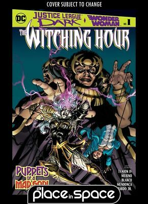Justice League Dark & Wonder Woman - The Witching Hour #1A (Wk44)