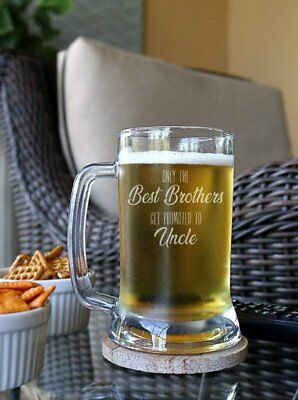 Only the Best Brothers Get Promoted to Uncle Beer Mug 16 oz - Uncle Beer Mug - C
