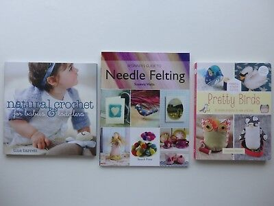 Natural Crochet, Beginners Guide to Needle Felting or Fabric Stash Cuties Book