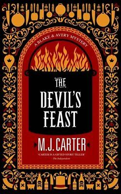 The Devil's Feast: The Blake and Avery Mystery Series (Book 3) by Carter, M. J.