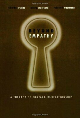 Beyond Empathy: A Therapy of Contact-in Relati... by Trautmann, Rebecca Hardback