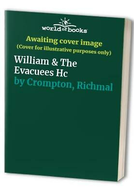 William & The Evacuees Hc by Crompton, Richmal Hardback Book The Cheap Fast Free