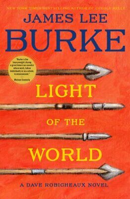 Light of the World (Dave Robicheaux Novel) by Burke, James Lee Book The Cheap