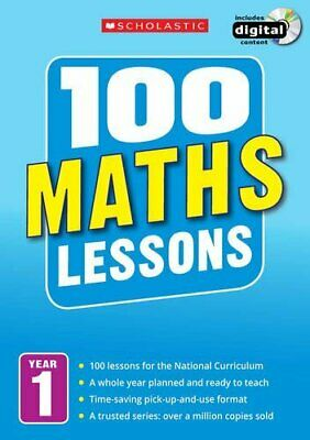 100 Maths Lessons: Year 1 (100 Lessons - New Curriculum) by Montague-Smith, Ann