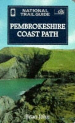 Pembrokeshire Coast Path (National Trail Guide) by John, Brian Paperback Book