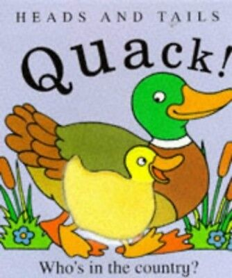 Quack! - Who's in the Country? (Heads & Tails S.) by Powell, Richard Hardback
