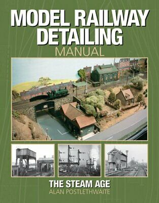 Model Railway Detailing Manual: A source book... by Postlethwaite, Alan Hardback