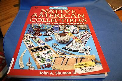Warmans Native American Collectibles Price Guide by John A Shuman 1998
