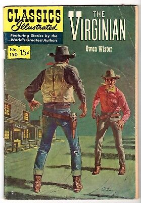Classics Illustrated #150 The Virginian, Edition 1, HRN #150, VG Condition