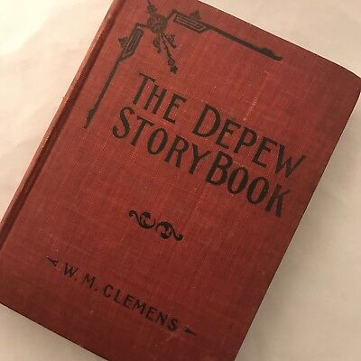 Rare 1902 The Depew Story Book by Will M. Clemens Thompson Vintage Antique Book