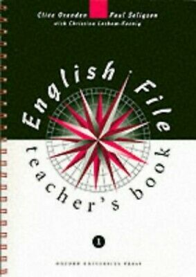 English File 1: 1: Teacher's Book: Teacher's Book... by Seligson, Paul Paperback