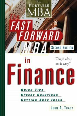 The Fast Forward MBA in Finance, Second Edition (... by Tracy, John A. Paperback