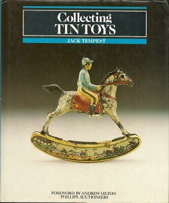 Collecting Tin Toys by Tempest, Jack Hardback Book The Cheap Fast Free Post