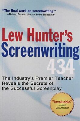 Lew Hunter'S Screenwriting 434: The Industry's Top T... by Hunter, Lew Paperback
