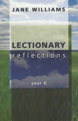 Lectionary Reflections: Year C by Williams, Jane Paperback Book The Cheap Fast