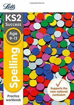 KS2 English Spelling Age 9-11 SATs Practice Workbook: 2018 tests... by Letts KS2