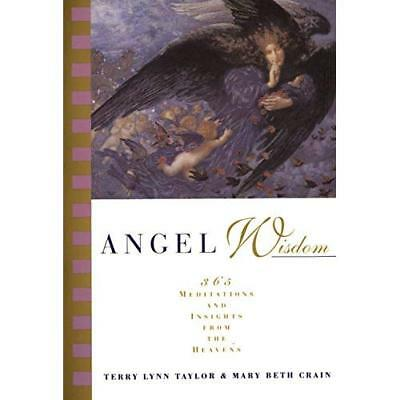 Angel Wisdom: 365 Meditations from the Heavens - Paperback NEW Taylor, Terry L 1