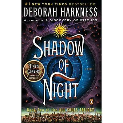 Shadow of Night (All Souls Trilogy #2) - Paperback NEW Deborah Harknes 2013-05-2