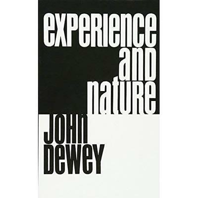 Experience & Nature - Perfect Paperback NEW John Dewey(Auth 1998-07-25