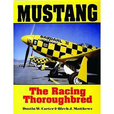 MUSTANG: The Racing Thoroughbred - Hardcover NEW DUSTIN W. CARTE 2004-09-01