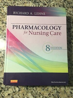 Pharmacology for Nursing Care by Richard A. Lehne 8th Edition (2012, Hardcover)