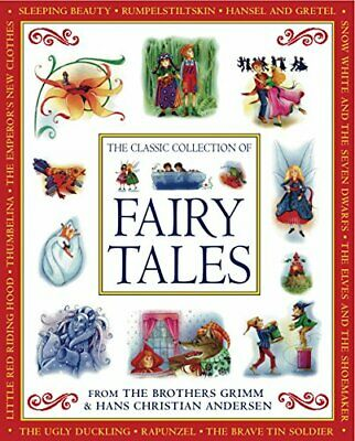 The Classic Collection of Fairy Tales: From ... by Hans Christian Ander Hardback