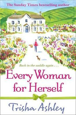 Every Woman For Herself by Trisha Ashley New Paperback / softback Book