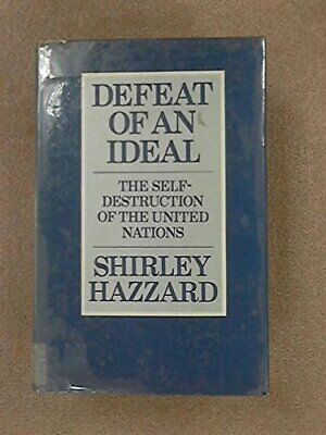 Defeat of an Ideal: Self Destruction of the Unit... by Hazzard, Shirley Hardback
