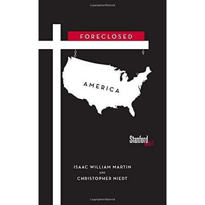 Foreclosed America - Paperback NEW Isaac Martin (A 2015-04-13