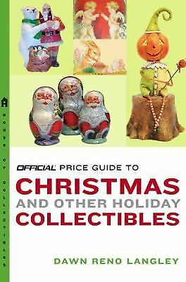 The Official Price Guide to Christmas and Other Holiday Collectibles  (ExLib)
